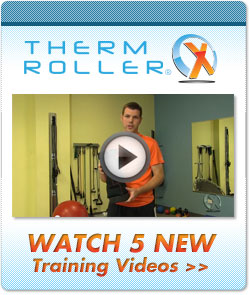 Watch ThermXRoller Excercise Videos